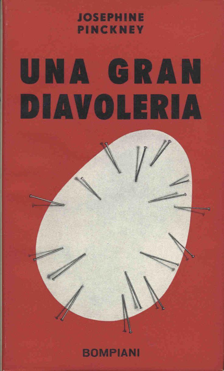 Josephine Pinckney Una gran diavoleria  1955 traduzione Elena Canino, sovracoperta di Bruno Munari, 16mo 249pp - Hardcover con sovracoperta