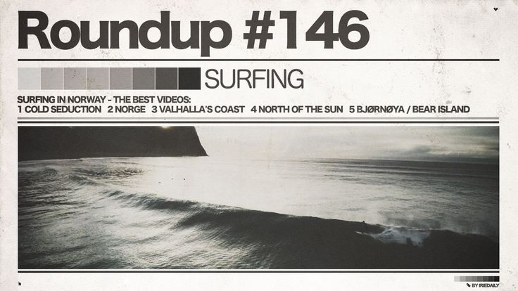 #146 ROUNDUP: Surfing – Surfen in Norwegen!