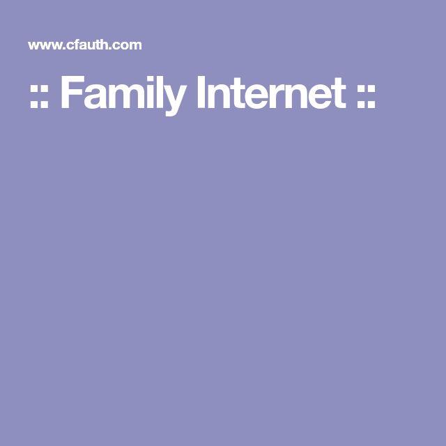 :: Family Internet ::