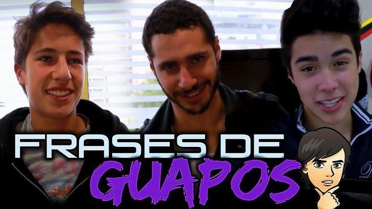 ► FRASES DE GUAPOS