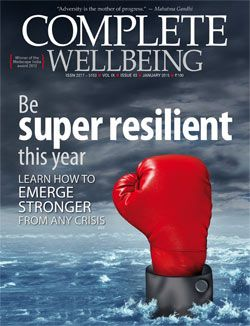January 2015 issue: Super resilience; Learn how to emerge stronger from any crisis