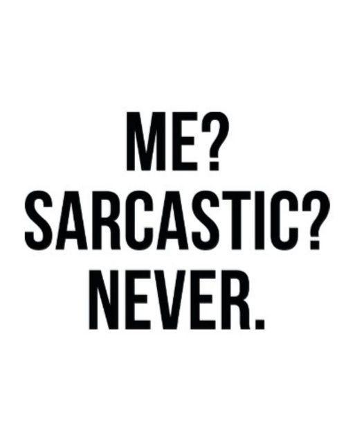 I'm irritating you? No....
