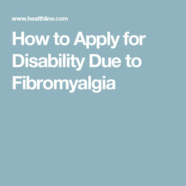 How to Apply for Disability Due to Fibromyalgia