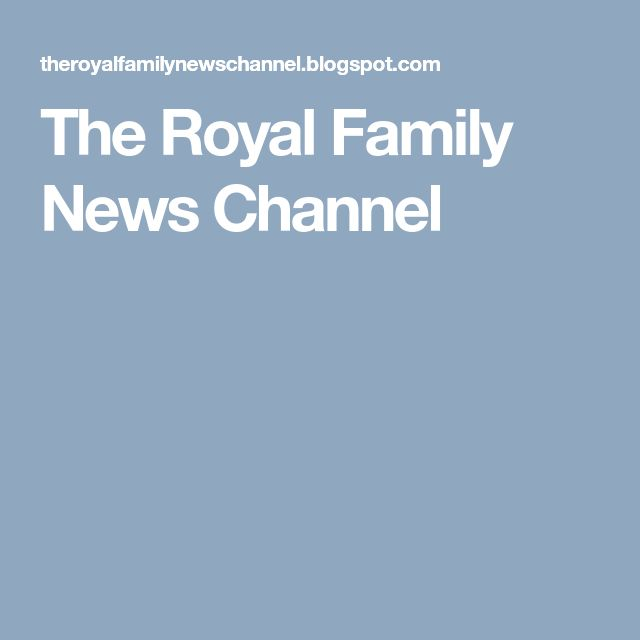 The Royal Family News Channel