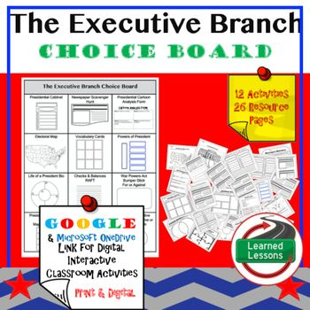 Civics The Executive Branch Choice Board and Activities Paper and Google DriveThis These Executive Branch Activities will cover EVERYTHING you need to plan for an engaging unit in your CIVICS or GOVERNMENT classroom! BUY IN A BUNDLEExecutive Branch BUNDLEVISIT MY STORE AND FOLLOW TO GET UPDATES WHEN NEW RESOURCES ARE ADDED This product includes 1 Choice Board with 12 activities to take you through the entire unit.