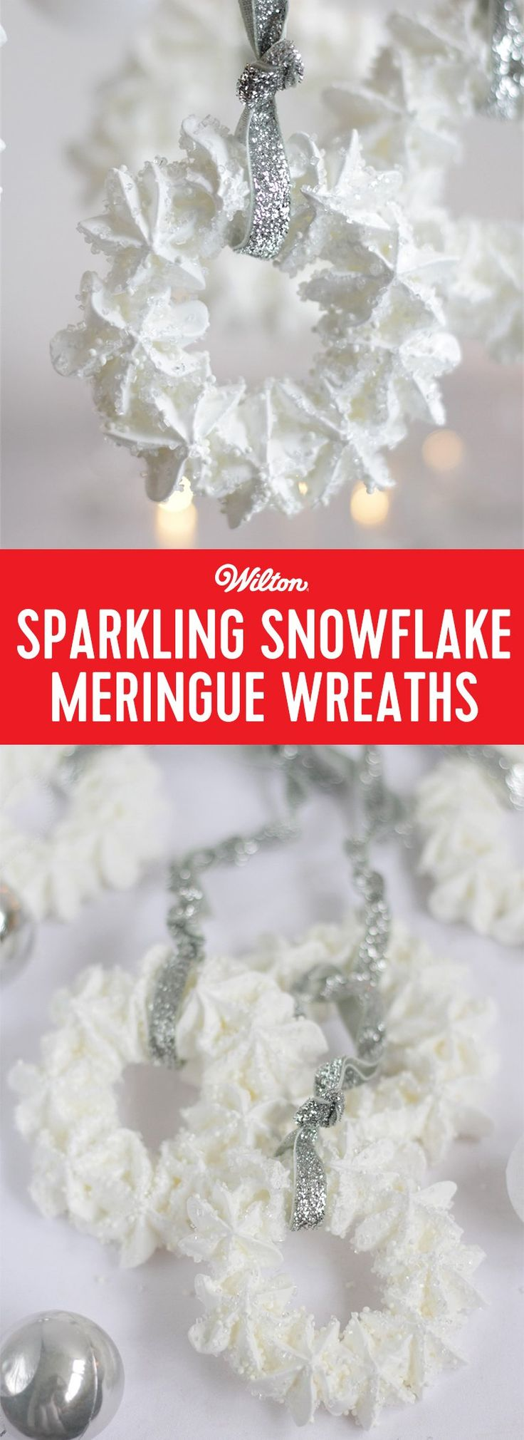 Sparkling Snowflake Meringue Wreaths - The sparkling sugars on these meringues will look just like snowflakes, bringing a magical quality to your baking! Use to hang on trees or wrap as gifts. Or why not make a large meringue wreath and fill with frosted fruit! #snowflake #meringue #christmas #holidaybaking #wiltoncakes