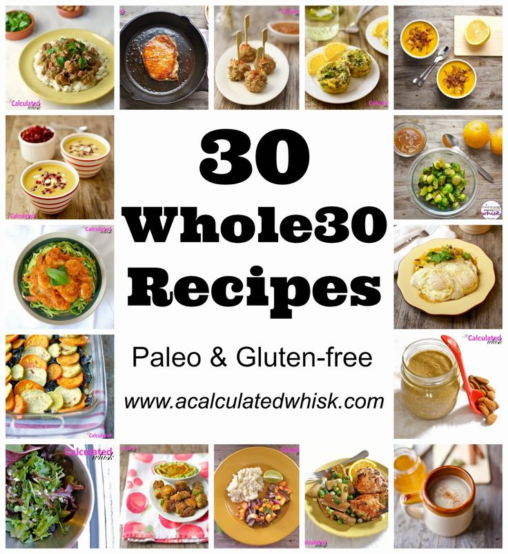 A Calculated Whisk: 30 Whole30 Recipes (Whole30 Day 30!)