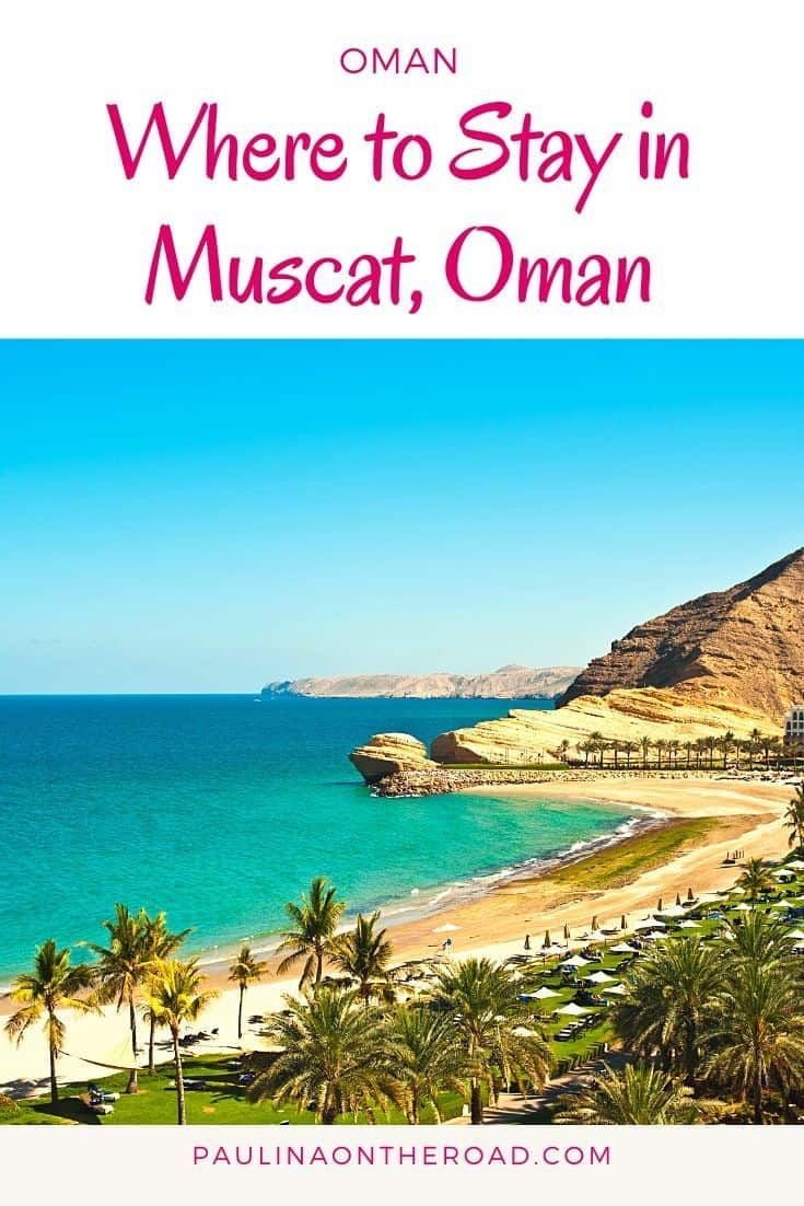 Where To Stay In Muscat The Best Hotels In Muscat Oman Paulina On The Road In 2020 Oman Travel Oman Hotels Best Hotels