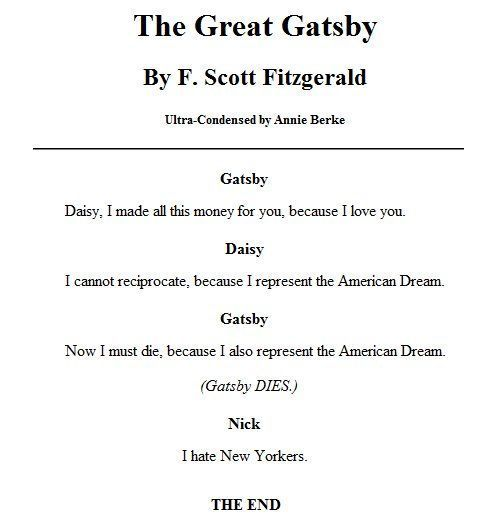 essay on gatsby from the great gatsby What makes gatsby the great american novel, corrigan argues, is the combination of its extraordinary rendering of the american vernacular — it's a voice-driven novel — and its.