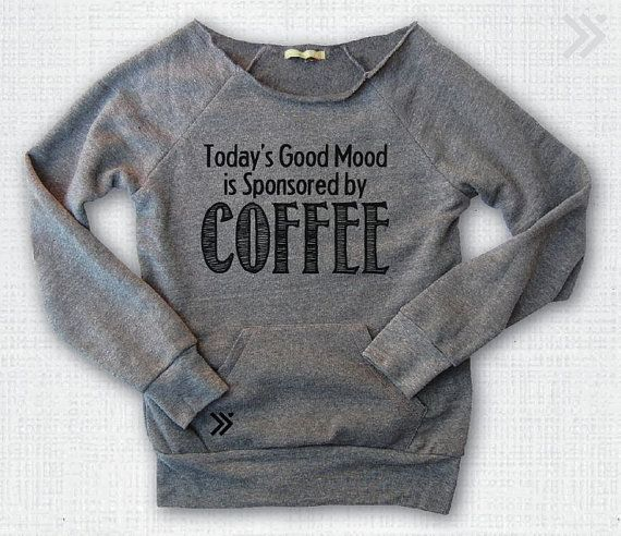 """""""Today's Good Mood is Sponsored by Coffee"""" off the shoulder sweatshirt by everfitte, $38.00"""