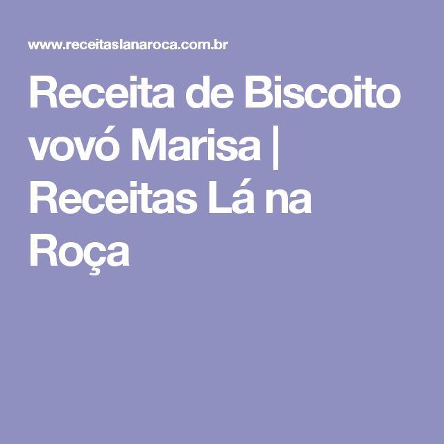 Receita de Biscoito vovó Marisa | Receitas Lá na Roça
