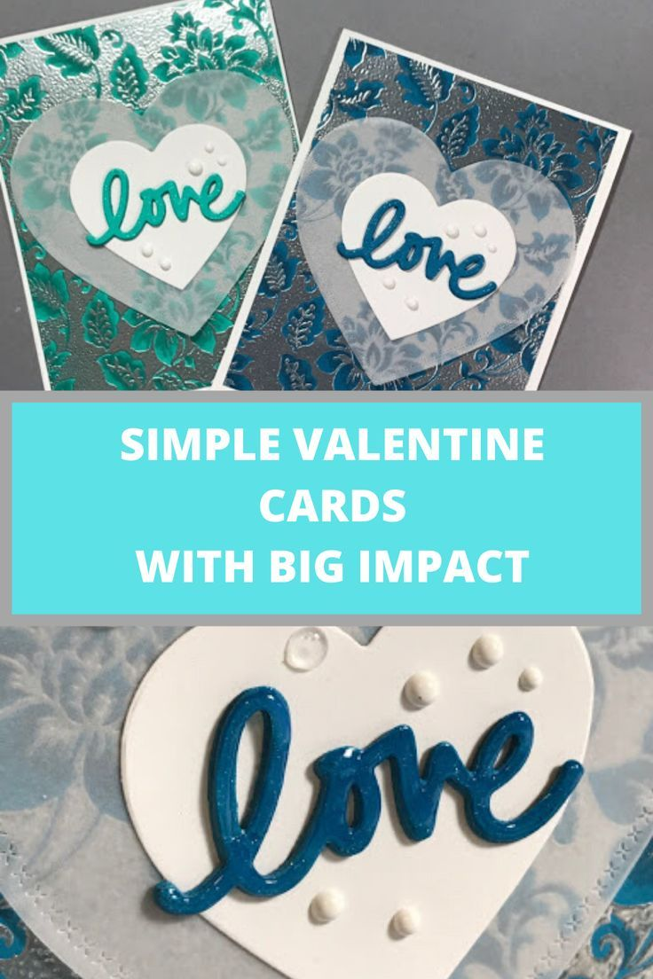 Simple Valentines Day Cards With Big Impact Diy Valentines Cards Easy Valentine Cards Inspirational Cards