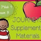 Houghton Mifflin Harcourt Journeys for Kindergarten.  Lesson 14 (Unit 3, Week 4) Supplemental Materials