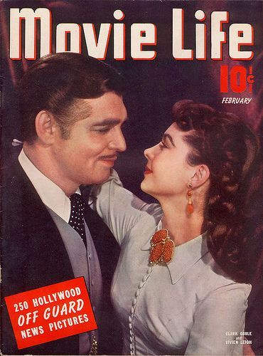 Vivien Leigh (as Scarlett O'Hara) and Clark Gable (as Rhett Butler) on the cover of Movie Life from Gone With the Wind