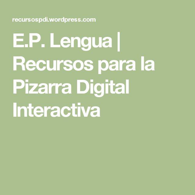 E.P. Lengua | Recursos para la Pizarra Digital Interactiva
