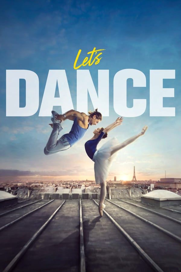 Hd Regarder Let S Dance Film Complet En Ligne Hd Gratuitement By Mod Films Complets Film Regarder Le Film