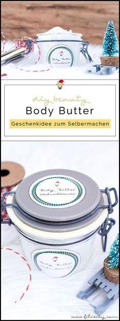 DIY Body Butter   Naturkosmetik Selber Machen | Tolle Geschenkidee Zu  Weihnachten, Valentinstag, Muttertag