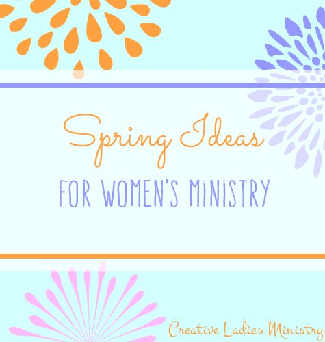 Spring Ideas for Womens Ministry: Spring Devotionals ...