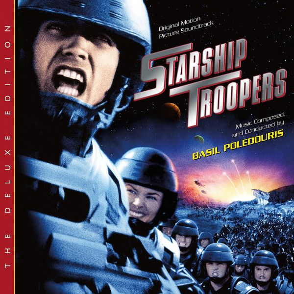 Starship Troopers (Varese Sarabande Ltd.) Composer: Basil Poledouris - Available Now: Varese Sarabande (U.S.)