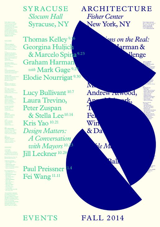 Get Lectured: Syracuse, Fall '14 | Syracuse University School of Architecture - Fall 2014 Slocum Hall events | Archinect