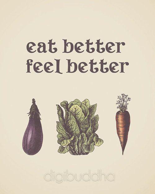eat, feel better.