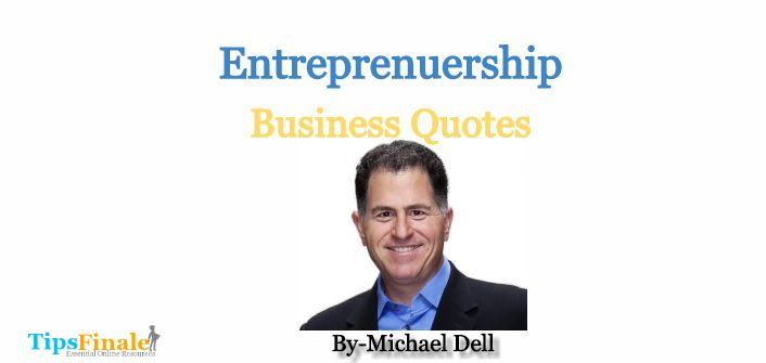 cool Best Michael Dell Business Quotes