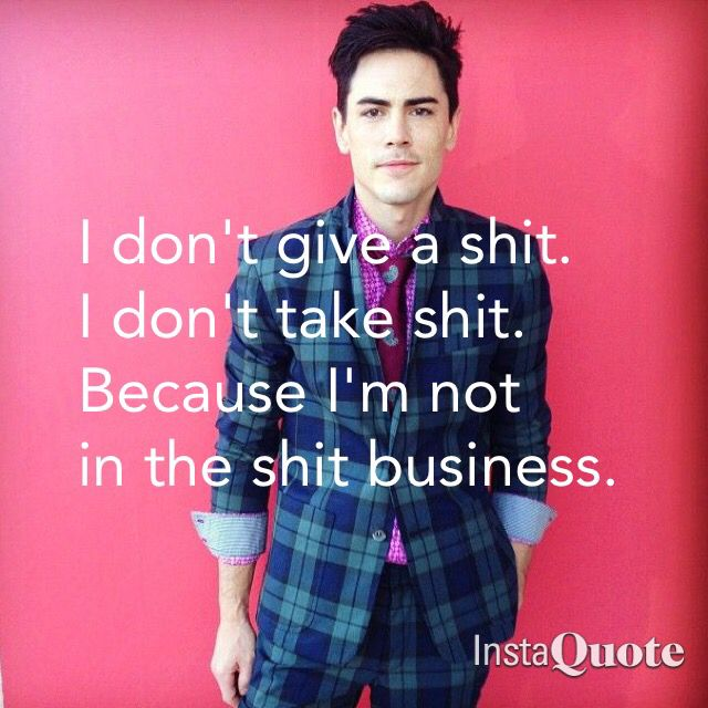 Vanderpump Rules Tom Sandoval quote