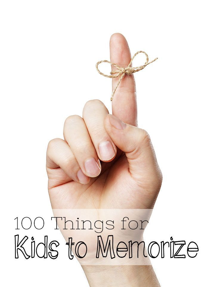 100 Things for Kids to Memorize -- some good ideas (Jan 2015)