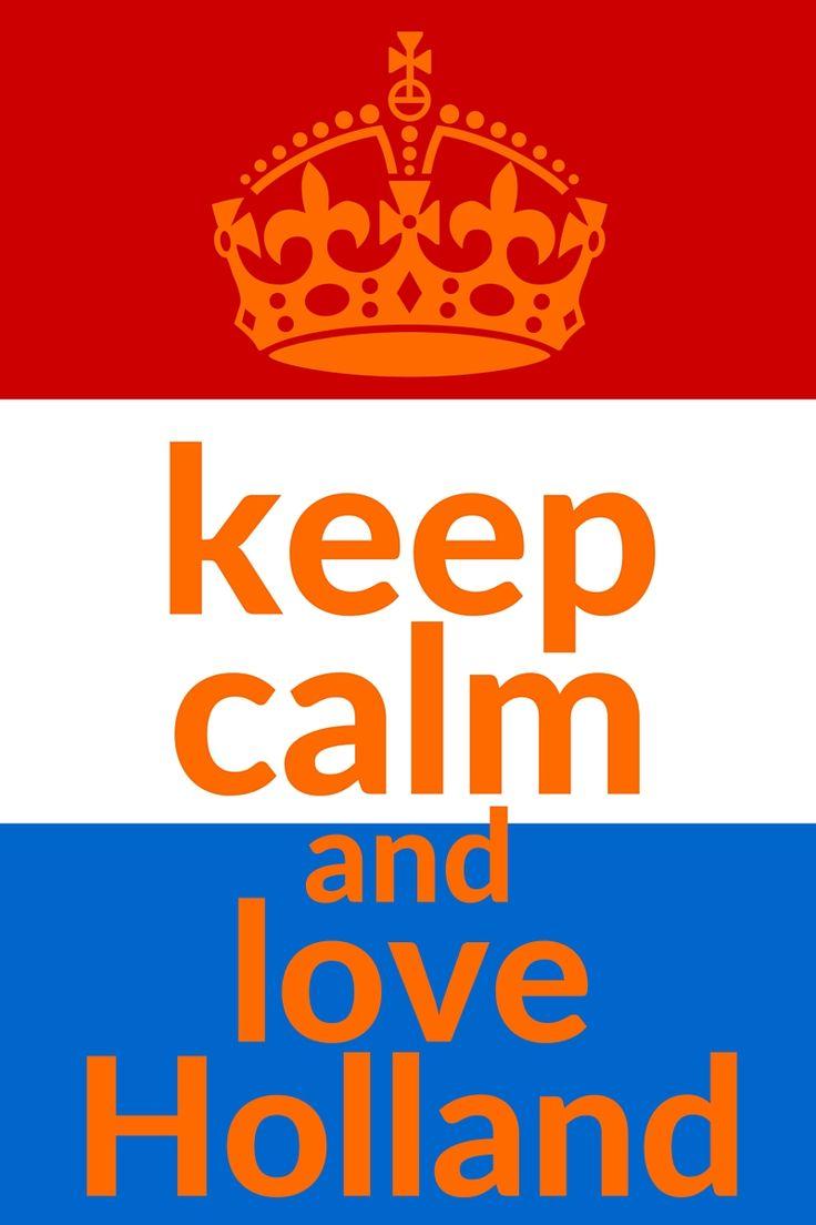 keep calm and love Holland. Koningsdag quotes. Om alvast in de stemming te komen. Of om gewoon te delen. Weet je er nog een aantal? Ik hoor het graag van je. knutselmam.nl
