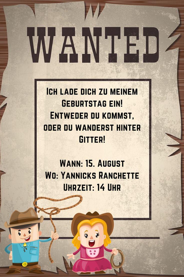 """Einladung zum 3. Geburtstag Sprüche: Steckbrief """"Wanted"""" als #Cowboy-Einladung zum #dritten # ..."""