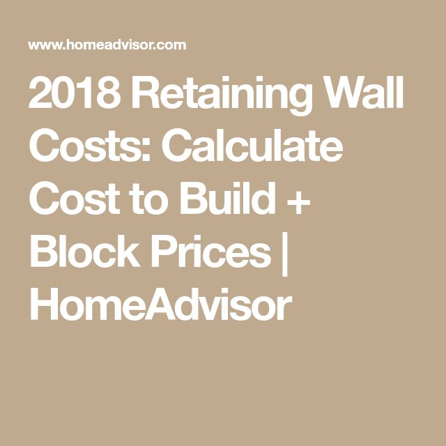 2018 Retaining Wall Costs: Calculate Cost to Build + Block Prices | HomeAdvisor