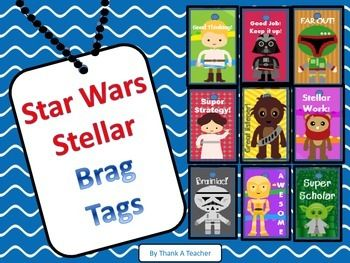 Nine Brag Tags: Starwars words of encouragement. (Full Preview)Problem: I needed a way to reward positive behavior, academic achievement and special events.  I wanted something that didnt involve expensive prizes, candy or a lot of time and effort.Solution: Brag Tags!