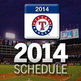 2014 Schedule Texas Rangers