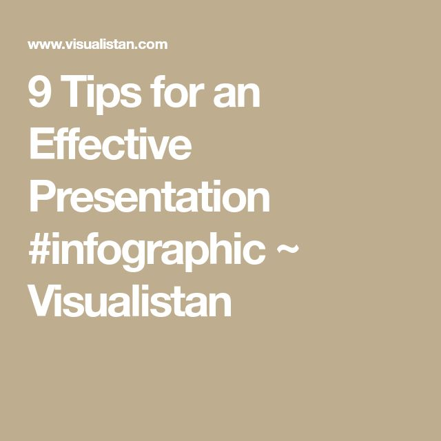 9 Tips for an Effective Presentation #infographic ~ Visualistan