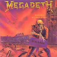 Megadeath  Peace Sells....But Who's Buying?
