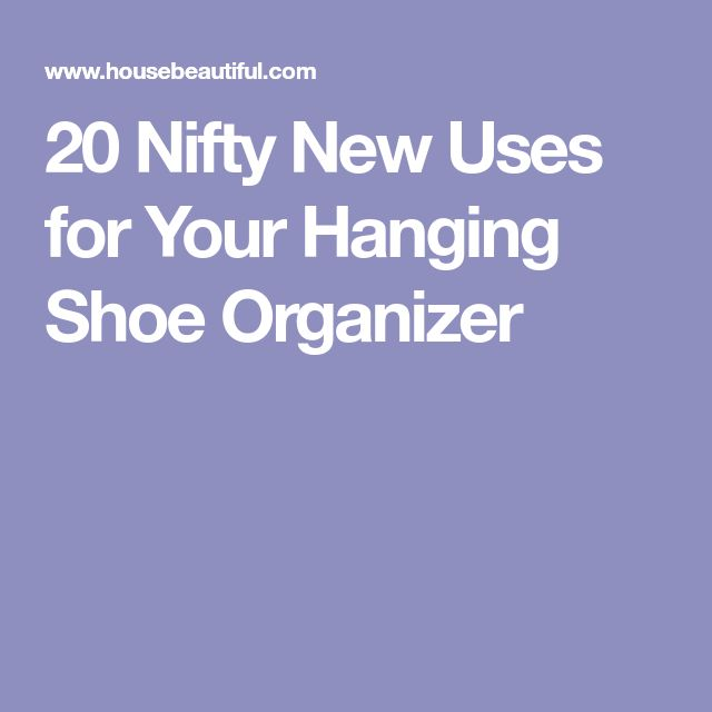 20 Nifty New Uses for Your Hanging Shoe Organizer