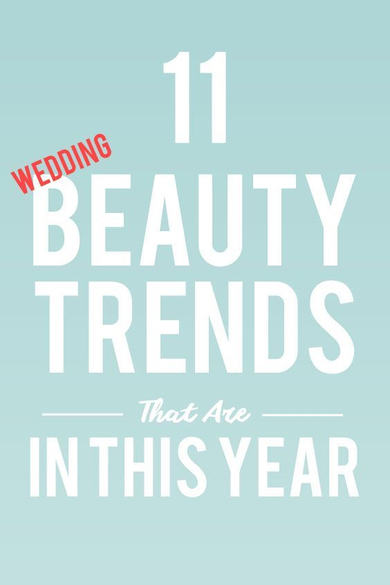 11 Wedding Beauty Trends That Are IN For 2019   Life +