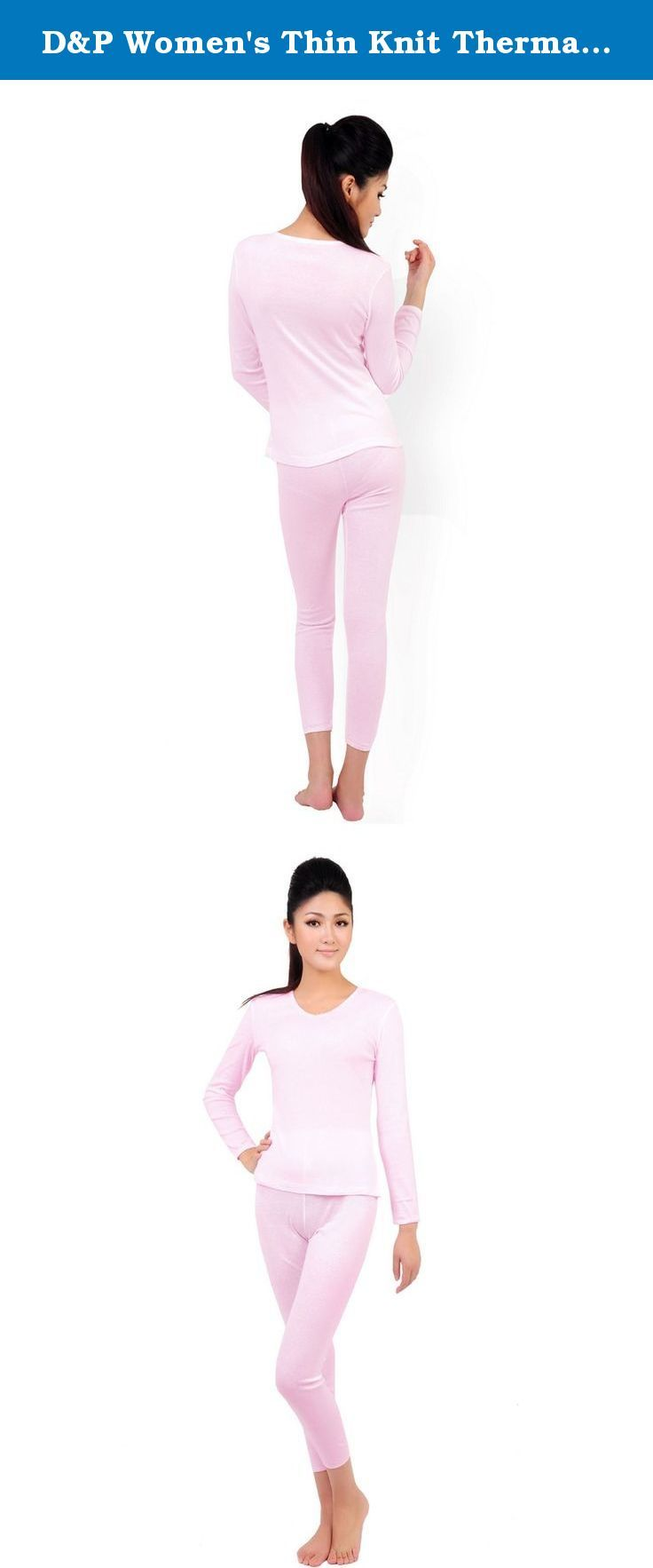D&P Women's Thin Knit Thermal Underwear Top and Bottom Set Pink (M, Pink). Women's thermal underwear 2 piece set.Can not be ignored comfort and warmth, meticulous care of the winter skin, essential single product, suitable for adult female. Size Chart X-Small (Shirt : Length 53 cm, Chest 72 cm/ Pants Length 84 cm, Waist 58 cm) Small (Shirt : Length 55 cm, Chest 76 cm/ Pants Length 86 cm, Waist 62cm) Medium (Shirt : Length 57 cm, Chest 80 cm/ Pants Length 88 cm, Waist 66 cm) Large (Shirt :...