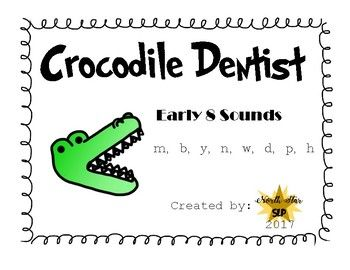 Crocodile Dentist Articulation: Early 8 Sounds Bundle