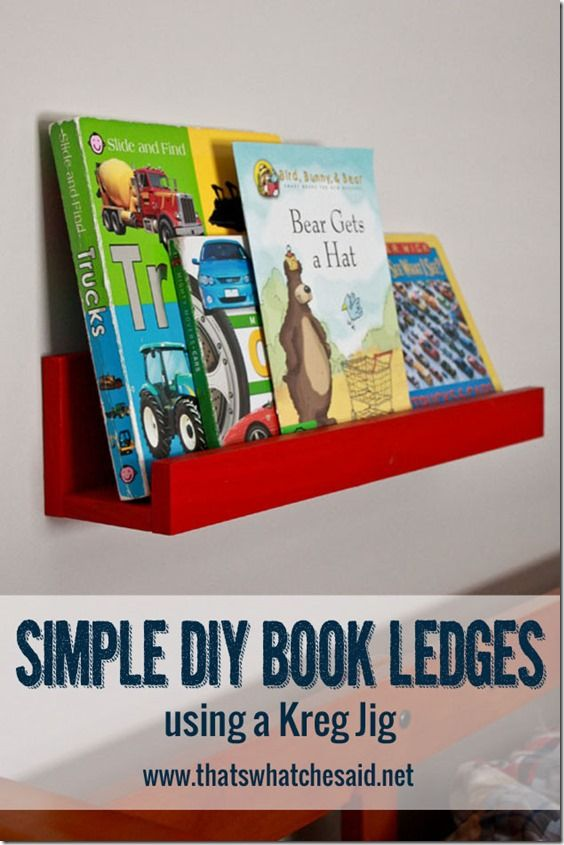 DIY Book Ledges at thatswhatchesaid.netFor Kids, Kids Room, Book Ledge, Simple Diy, Diy Book, Diy Kregjig, Easy Step, Step Tutorials, Kreg Jig