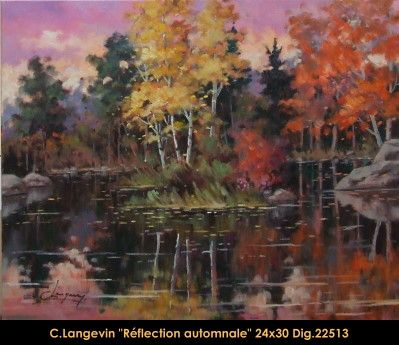 Claude Langevin original oil painting on canevas #claudelangevin #art #artist #canadianartist #quebecartist #originalpainting #oilpainting #forestscene #automnscene #automnlake #balcondart #multiartltee
