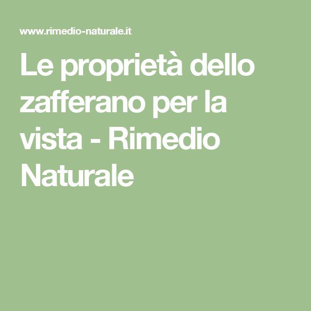 Le proprietà dello zafferano per la vista - Rimedio Naturale