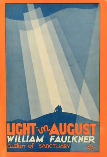 Faulkner: Light In August  for first time faulkner readers