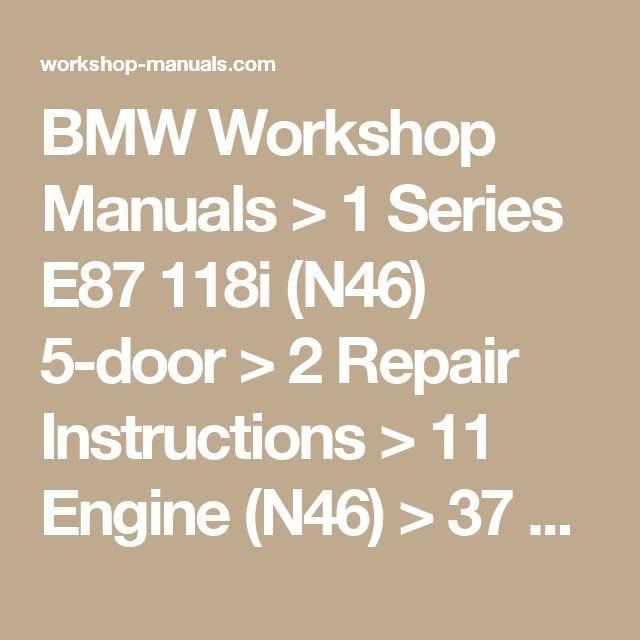 BMW Workshop Manuals > 1 Series E87 118i (N46) 5-door > 2 Repair Instructions > 11 Engine (N46) > 37 Variable Valve Gear > 2 RA Removing And Installing _ Replacing Eccentric Shaft (N42 _ N46)
