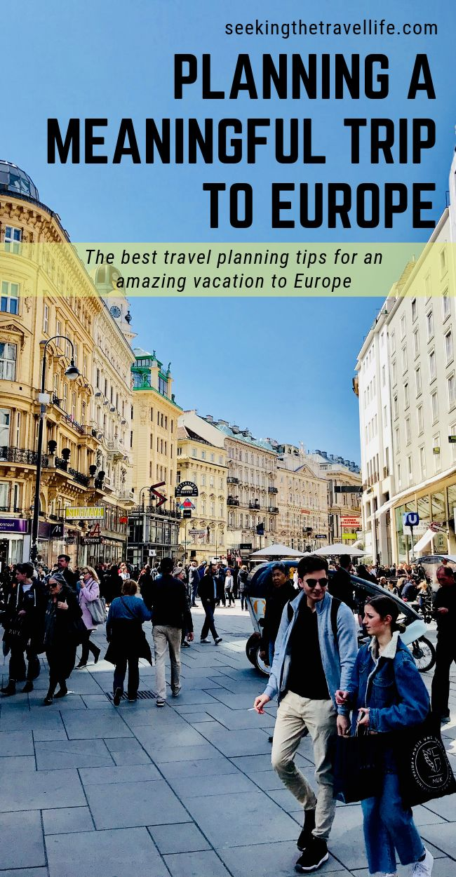 Travel Tips to Planning the Best Trip to Europe – You'll Love This