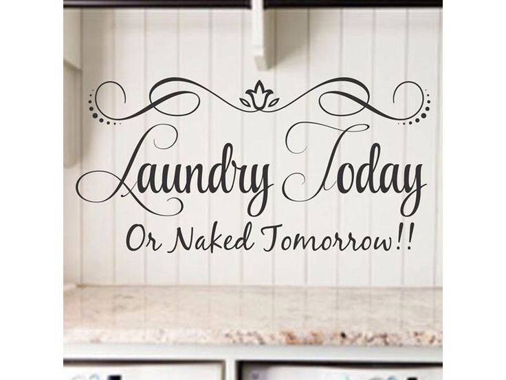 Laundry Today Or Naked Tomorrow Laundry Room Decor Laundry Quote - Wall decals laundry room