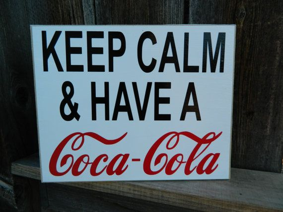 Hey, I found this really awesome Etsy listing at https://www.etsy.com/listing/159407622/coke-wood-sign-keep-calm-have-a-coca
