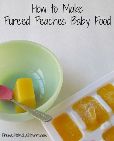 How to Make Pureed Peaches Baby Food