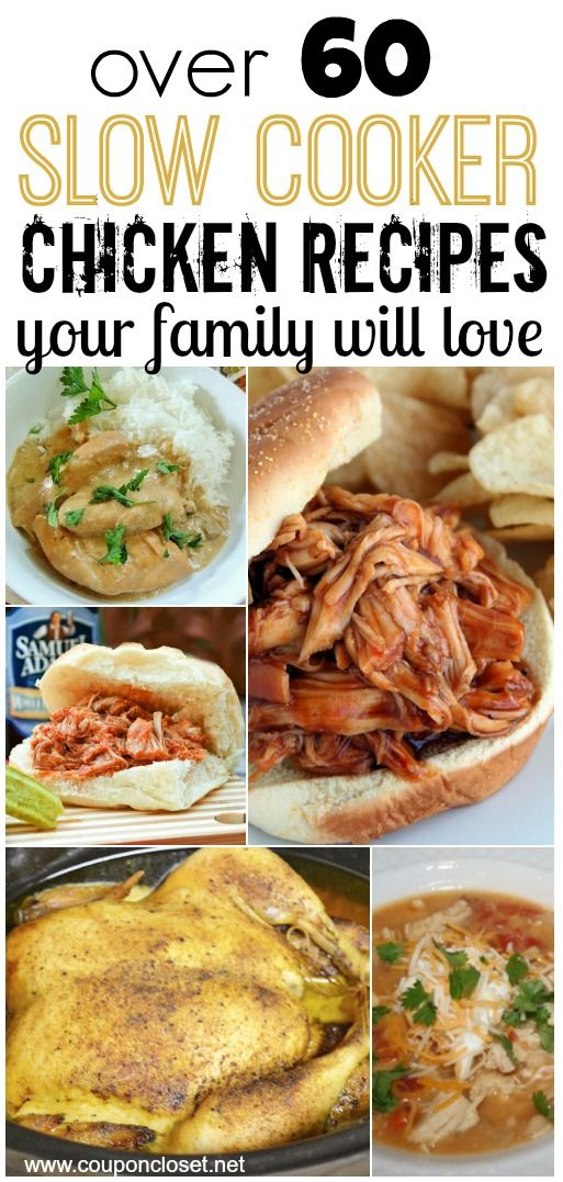 Over 60 Slow Cooker Chicken Recipes Your Family Will Love!