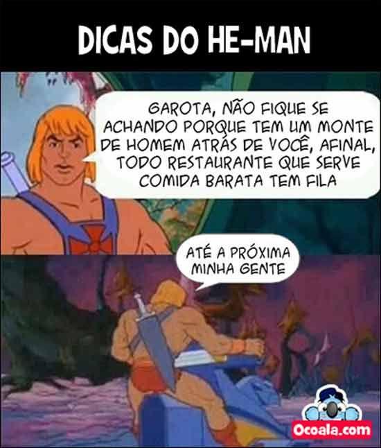 Mais engraçados conselhos do HE-MAN e os mestres do universo - Porquinho doido | imagens engraçadas | frases para Facebook
